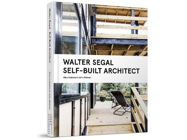 Walter Segal: Self-Built Architect book cover